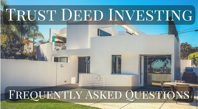 Trust Deed Investing Frequently Asked Questions