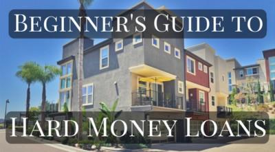 Beginner's Guide to Hard Money Loans