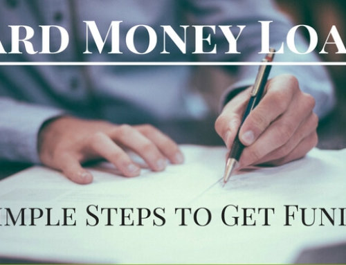 Hard Money Loans: 6 Simple Steps to Get Funded
