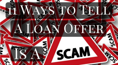 11 Ways to Tell a Loan Offer is a SCAM