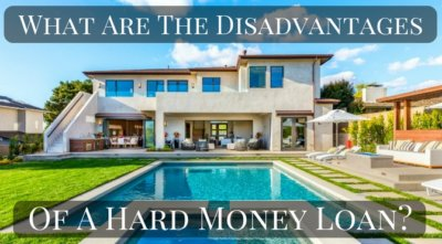 What are some of the disadvantages of a hard money loan_