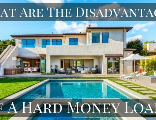 What Are Some of the Disadvantages of a Hard Money Loan?