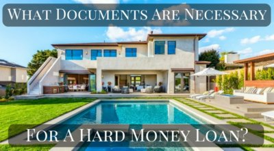 What documents are necessary for a hard money loan