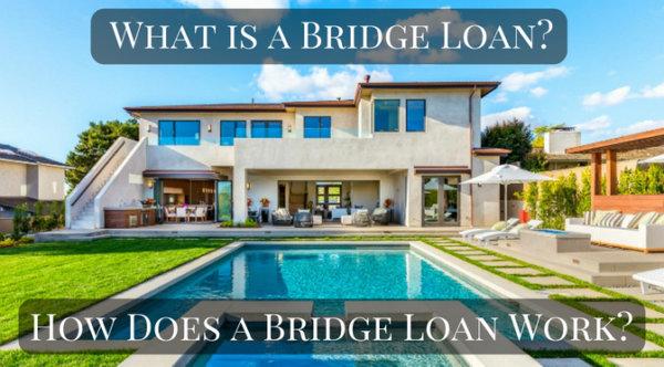 What is a bridge loan - How does a bridge loan work