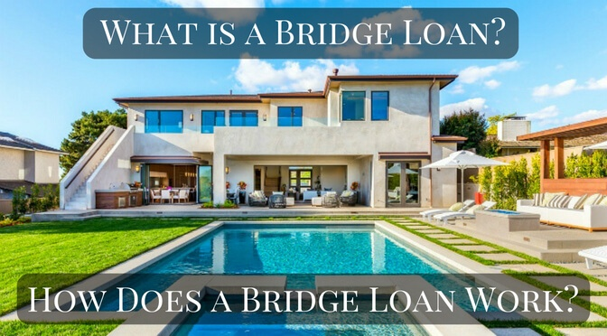 What is a bridge loan - How does a bridge loan work