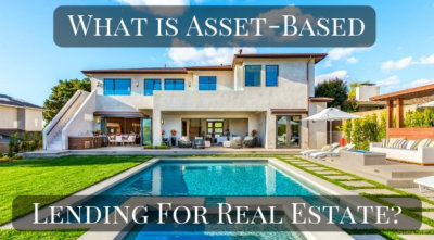 What is asset-based lending for real estate