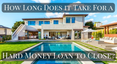 How long does a hard money loan take to close