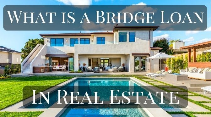 What Is a Bridge Loan In Real Estate