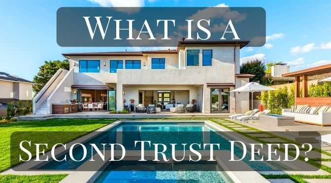What is a Second Trust Deed