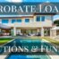 Probate loan solutions & funding